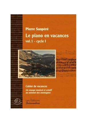 Le Piano en Vacances - Volume 1 - Pierre Sanpéré - laflutedepan.com