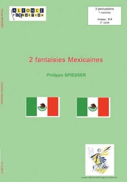 2 Fantaisies Mexicaines Philippe Spiesser Partition laflutedepan