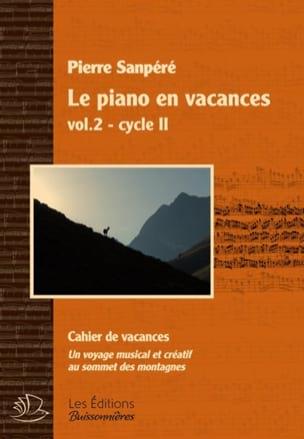 Le Piano en Vacances - Volume 2 Pierre Sanpéré Partition laflutedepan