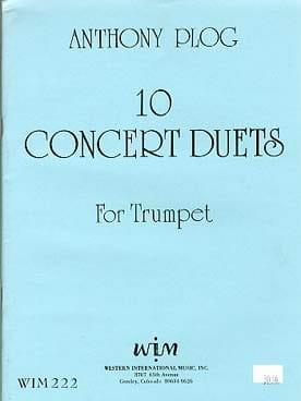 10 Concert Duets Anthony Plog Partition Trompette - laflutedepan