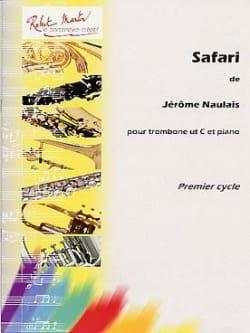 Safari Jérôme Naulais Partition Trombone - laflutedepan