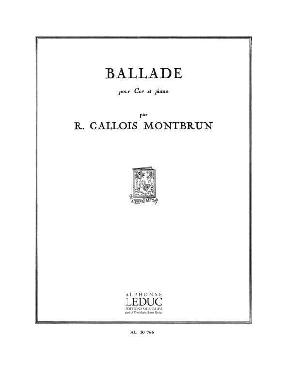 Ballade - Montbrun R. Gallois - Partition - Cor - laflutedepan.com