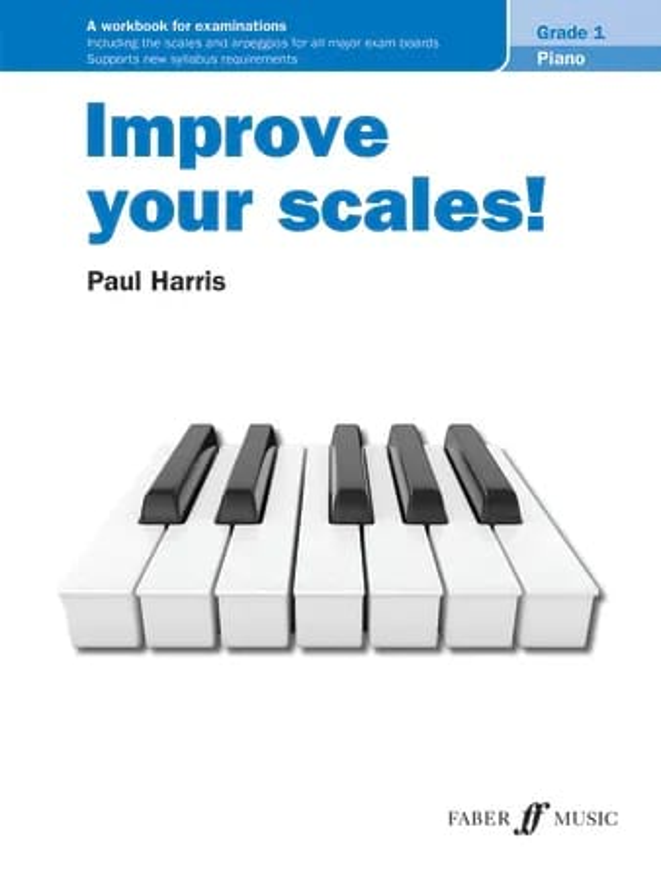 Improve your scales! Piano Grade 1 - Paul Harris - laflutedepan.com
