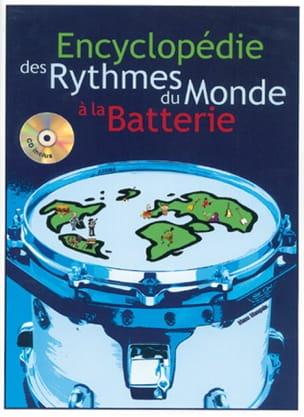 Encyclopédie Des Rythmes du Monde A la Batterie laflutedepan