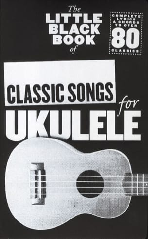 The little black book of classic songs for Ukulele laflutedepan