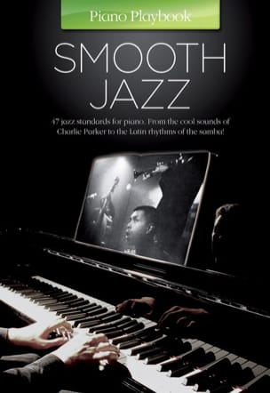 Piano playbook - Smooth jazz Partition Jazz - laflutedepan
