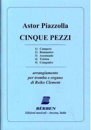 Astor Piazzolla - Cinque Pezzi - Partition - di-arezzo.co.uk