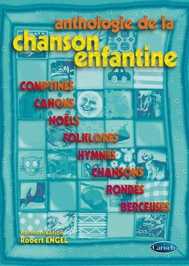 Anthologie de la Chanson Enfantine - Partition - laflutedepan.com