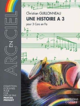 Une Histoire A 3 - Christian Guillonneau - laflutedepan.com