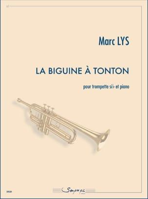 La Biguine à Tonton Marc Lys Partition Trompette - laflutedepan