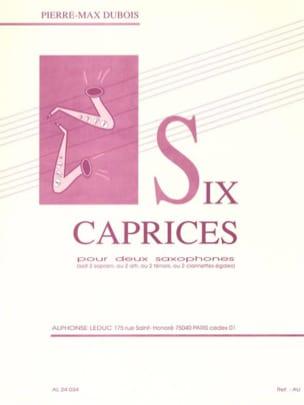 6 Caprices Pierre-Max Dubois Partition Saxophone - laflutedepan