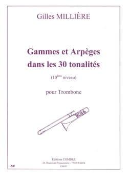 Gammes Et Arpèges dans les 30 Tonalités Gilles Millière laflutedepan