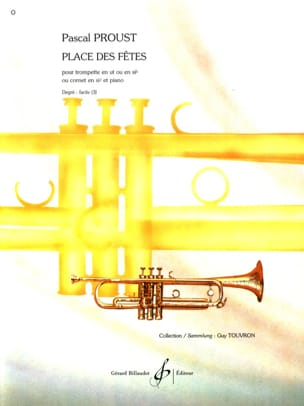 Place des fêtes Pascal Proust Partition Trompette - laflutedepan