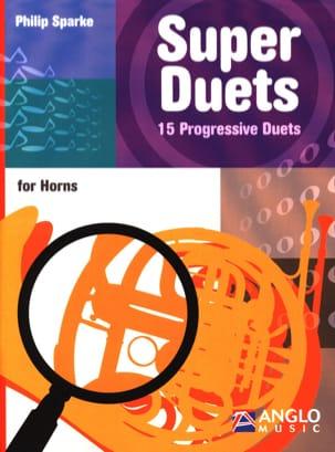 Super duets - 15 Progressive Duets Philip Sparke laflutedepan