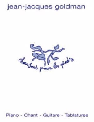 Chansons Pour les Pieds - Jean-Jacques Goldman - laflutedepan.com