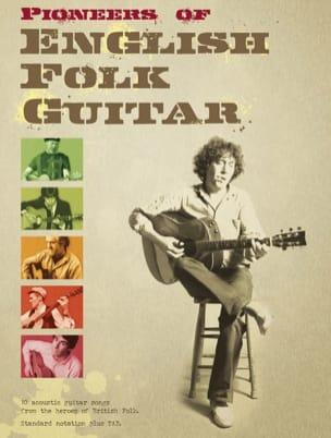 Pioneers Of English Folk Guitar - Partition - laflutedepan.com