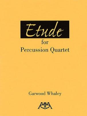 Etude Garwood Whaley Partition Ensemble de percussions - laflutedepan