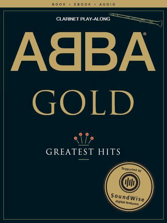 Abba Gold Greatest Hits - Clarinet Play-Along - laflutedepan.com