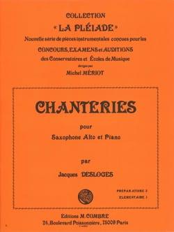 Chanteries Jacques Desloges Partition Saxophone - laflutedepan