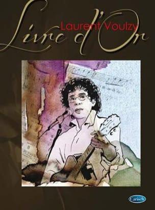 Livre d'or Laurent Voulzy Partition Chanson française - laflutedepan