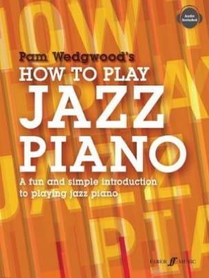 How to Play Jazz Piano Pamela Wedgwood Partition Piano - laflutedepan