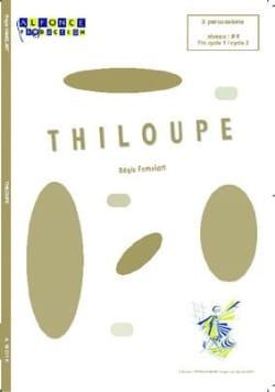 Thiloupé Régis Famelart Partition laflutedepan