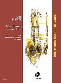 3 Nocturnes - Alex Nante - Partition - Saxophone - laflutedepan.com