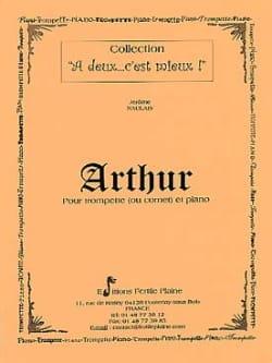 Arthur Jérôme Naulais Partition Trompette - laflutedepan