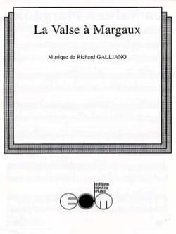 La Valse à Margaux Richard Galliano Partition Accordéon - laflutedepan