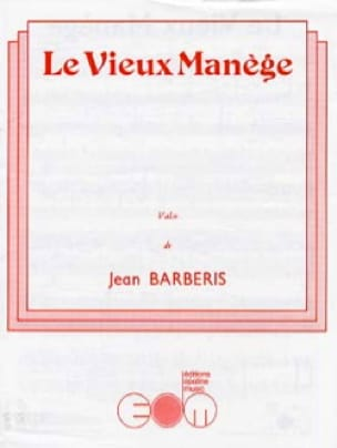 Le Vieux Manège - Jean Barberis - Partition - laflutedepan.com