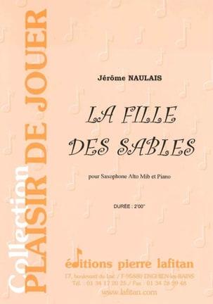 La Fille Des Sables Jérôme Naulais Partition Saxophone - laflutedepan