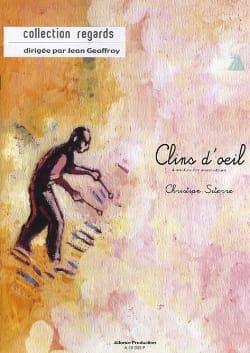 Clins D' Oeil Christian Siterre Partition Caisse-claire - laflutedepan