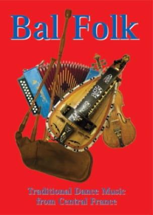 Bal Folk - Traditional Dance Music from Central France - laflutedepan.com