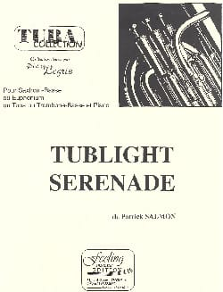 Tublight Sérénade Patrick Salmon Partition Tuba - laflutedepan