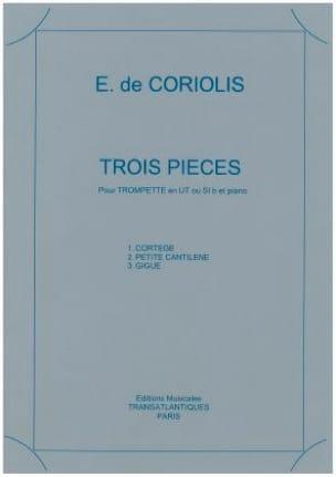 3 Pièces Emmanuel de Coriolis Partition Trompette - laflutedepan