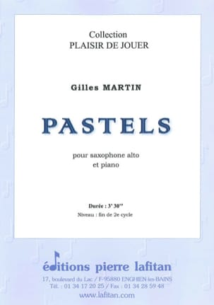 Pastels Gilles Martin Partition Saxophone - laflutedepan