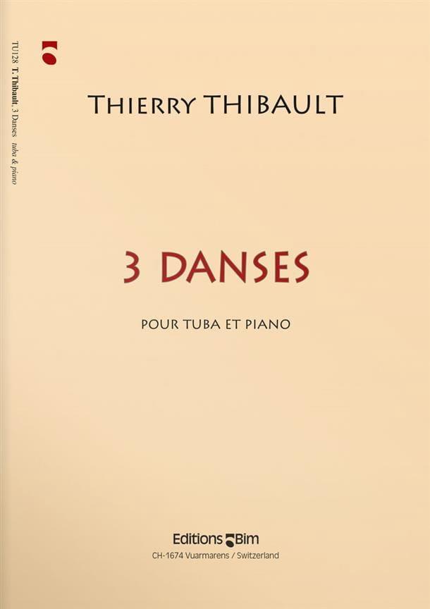 3 Danses - Thierry Thibault - Partition - Tuba - laflutedepan.com