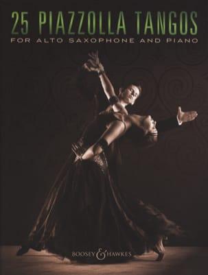 25 Piazzolla Tangos for Alto Saxophone and Piano laflutedepan