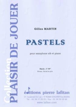 Pastels - Gilles Martin - Partition - Saxophone - laflutedepan.com