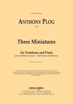 Anthony Plog - Three Miniatures - Partition - di-arezzo.co.uk