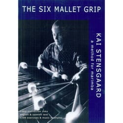 Kai Stensgaard - The Six Mallet Grip, A Method For Marimba - Partition - di-arezzo.co.uk
