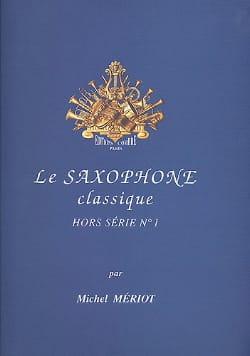 Le Saxophone Classique Hors Série N° 1 Partition laflutedepan