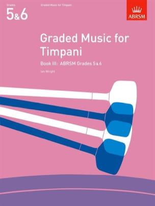 Graded Music For Timpani Volume 3 Ian Wright Partition laflutedepan