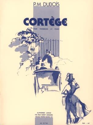 Cortège Pierre-Max Dubois Partition Trombone - laflutedepan