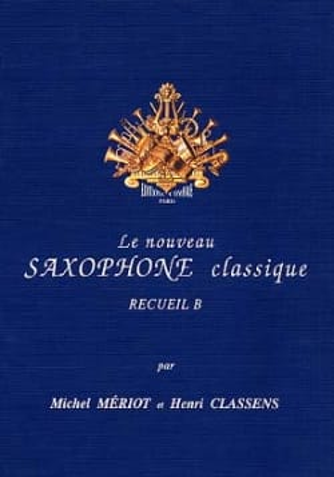 Le Saxophone Classique Recueil B Partition Saxophone - laflutedepan