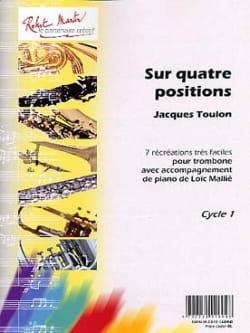 Sur Quatre Positions Jacques Toulon Partition Trombone - laflutedepan