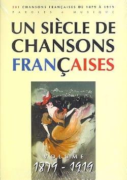 Un siècle de chansons Françaises 1879-1919 Partition laflutedepan