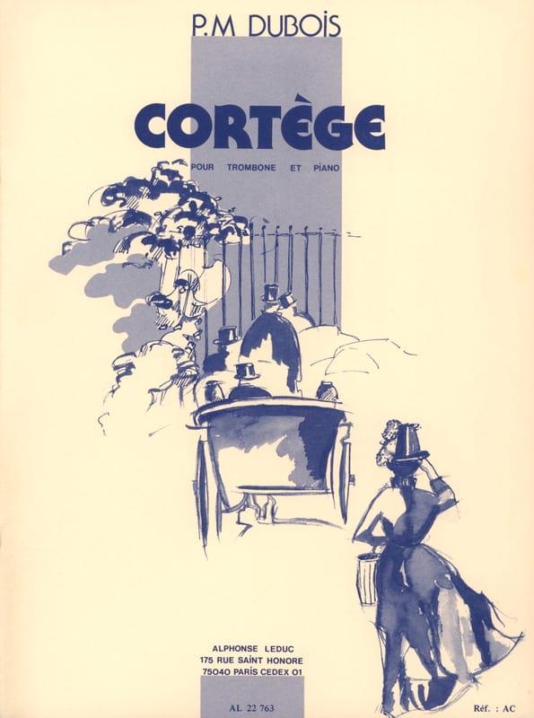 Cortège - Pierre-Max Dubois - Partition - Trombone - laflutedepan.com