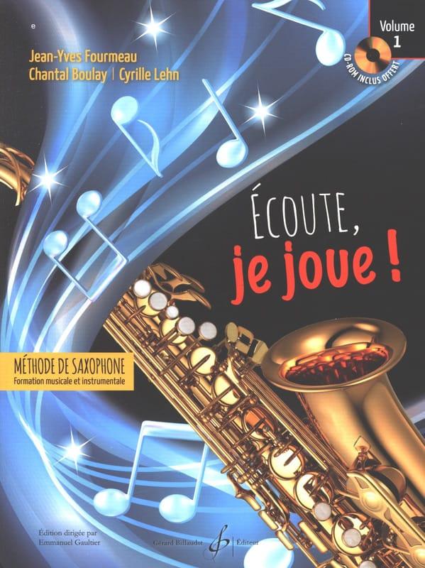 Ecoute, je joue ! Volume 1 - Saxophone - laflutedepan.com
