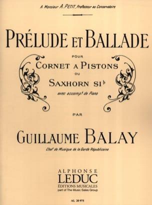 Prélude et Ballade Guillaume Balay Partition Trompette - laflutedepan